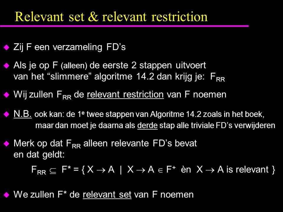 Relevant set & relevant restriction