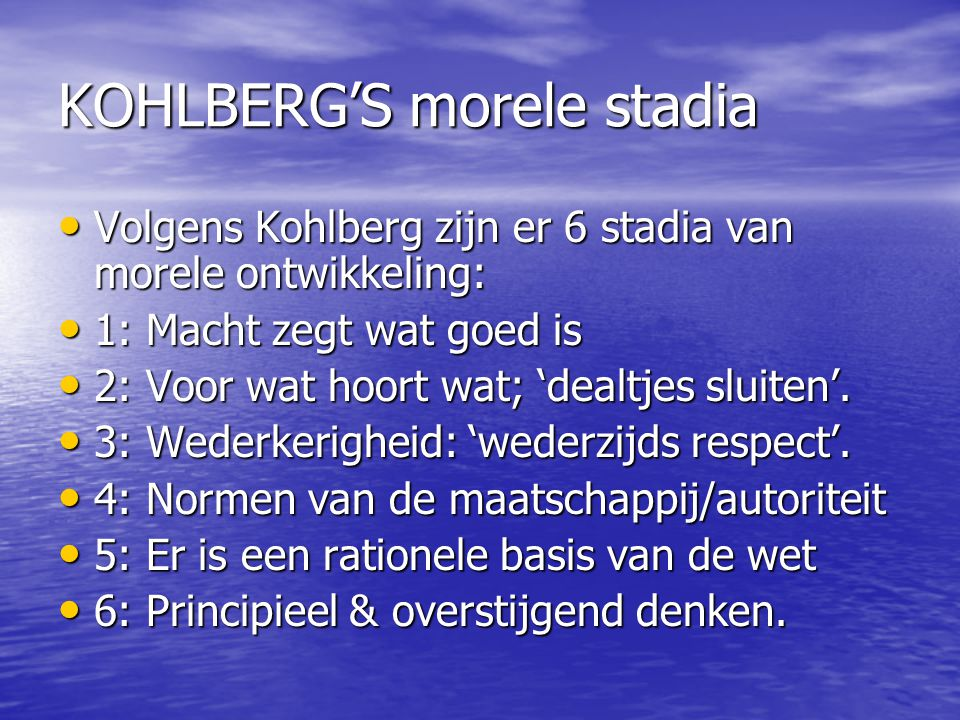 KOHLBERG'S morele stadia