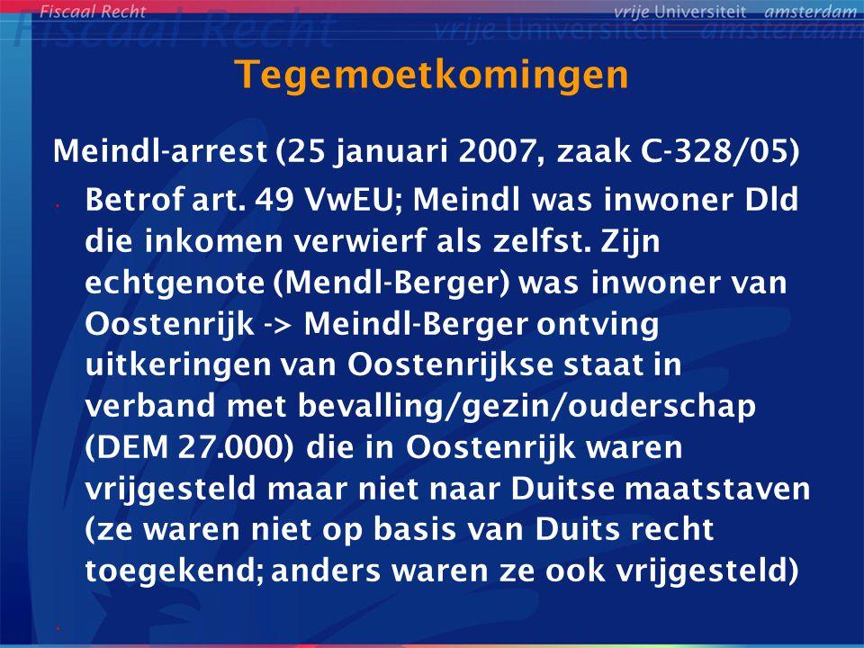 Tegemoetkomingen Meindl-arrest (25 januari 2007, zaak C-328/05)