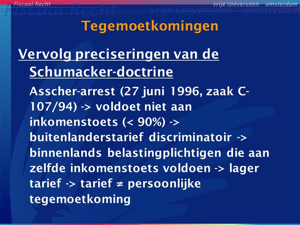 Vervolg preciseringen van de Schumacker-doctrine