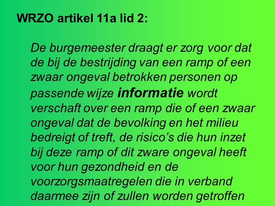 WRZO artikel 11a lid 2: