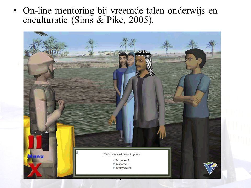 On-line mentoring bij vreemde talen onderwijs en enculturatie (Sims & Pike, 2005).