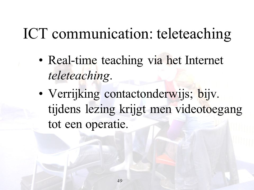 ICT communication: teleteaching