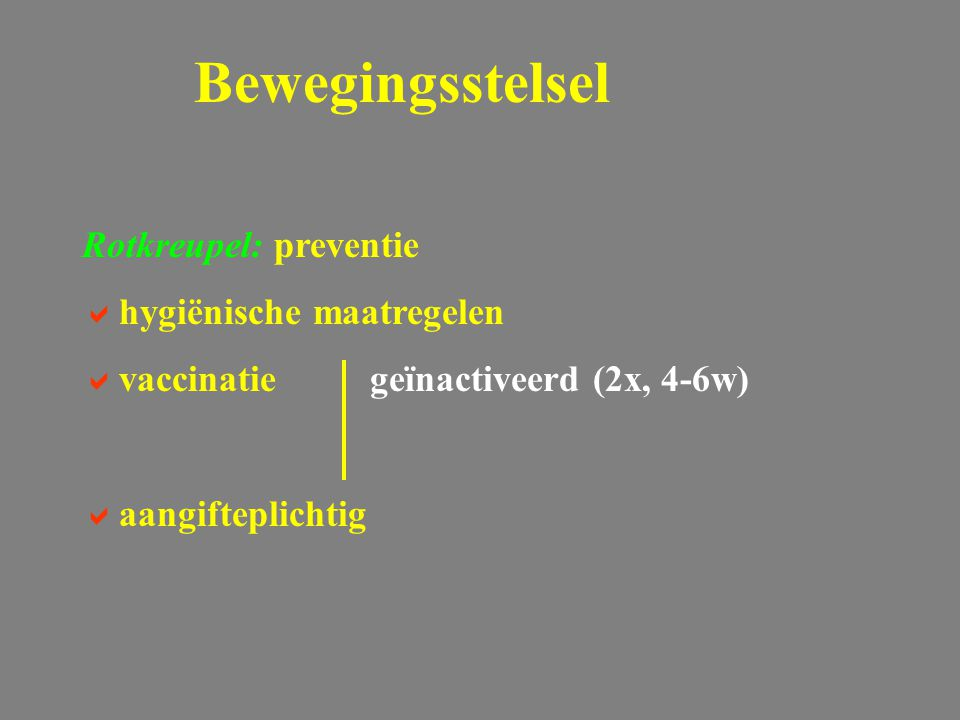 Bewegingsstelsel Rotkreupel: preventie hygiënische maatregelen
