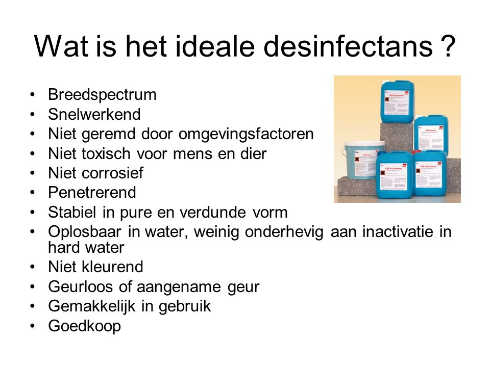 Wat is het ideale desinfectans