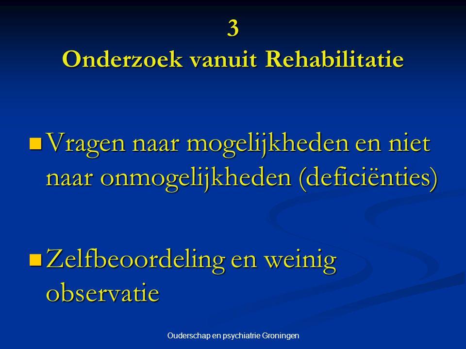3 Onderzoek vanuit Rehabilitatie