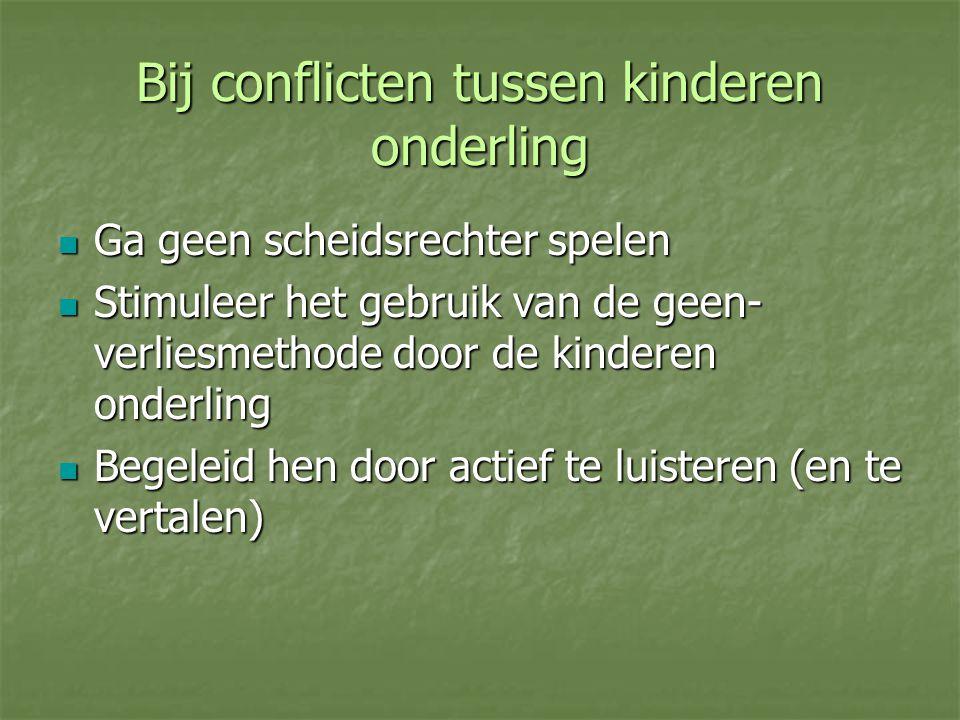 Bij conflicten tussen kinderen onderling