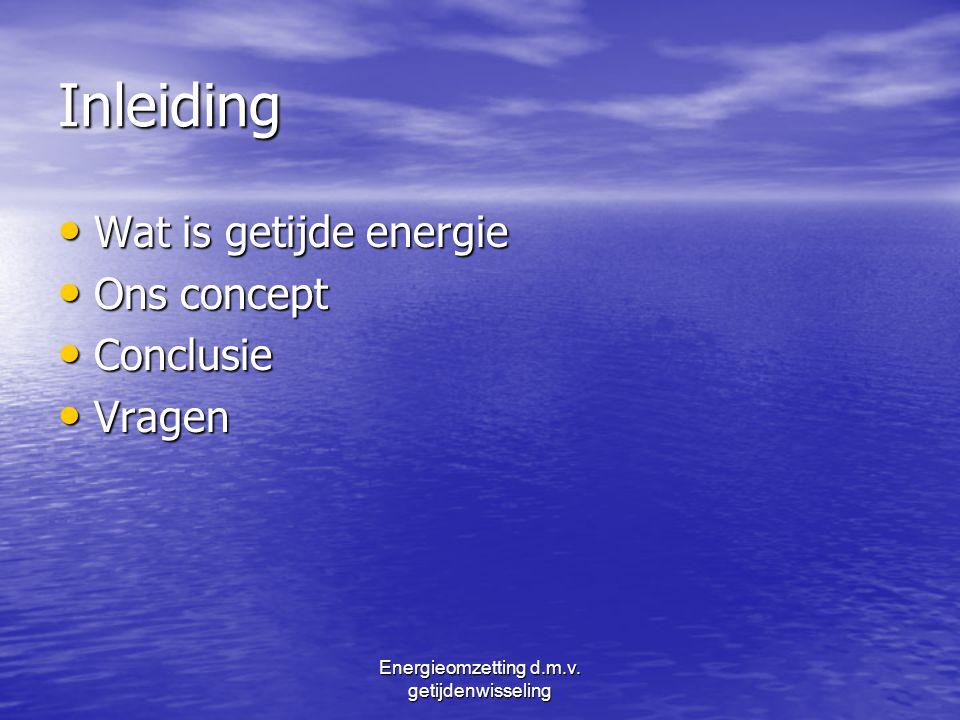 Energieomzetting d.m.v. getijdenwisseling