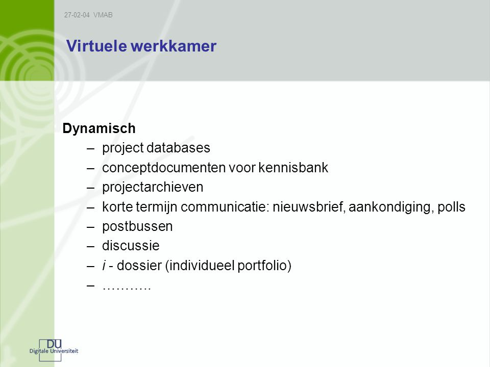 Virtuele werkkamer Dynamisch project databases