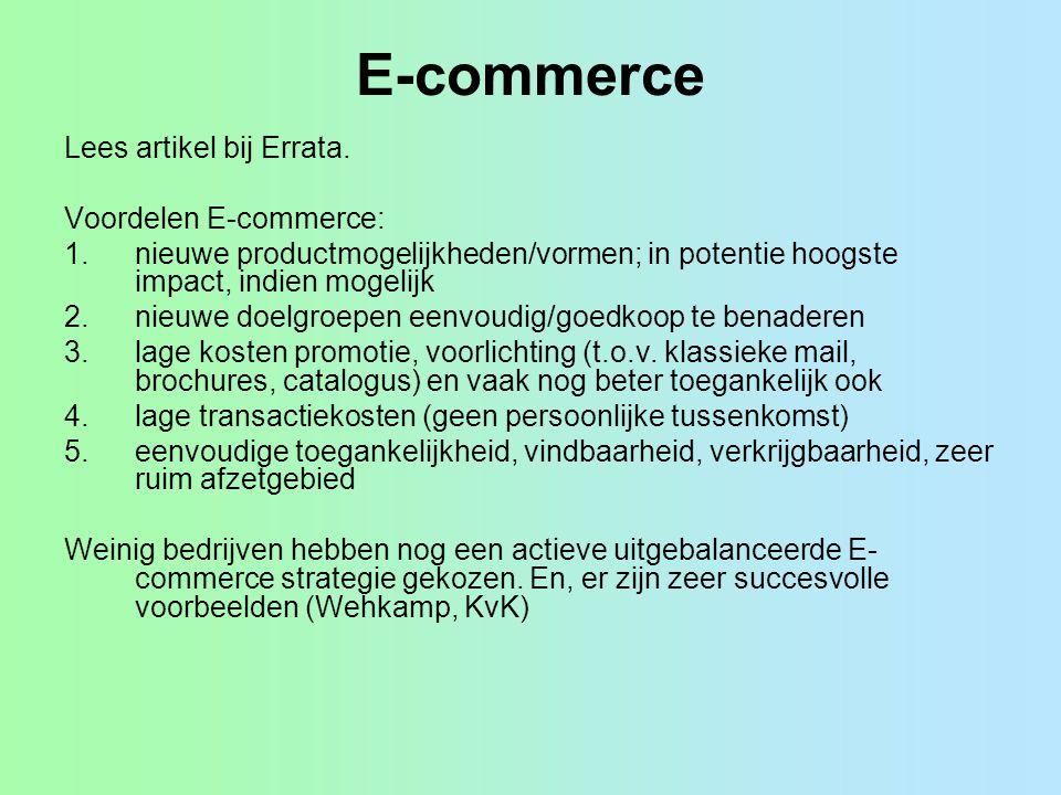 E-commerce Lees artikel bij Errata. Voordelen E-commerce: