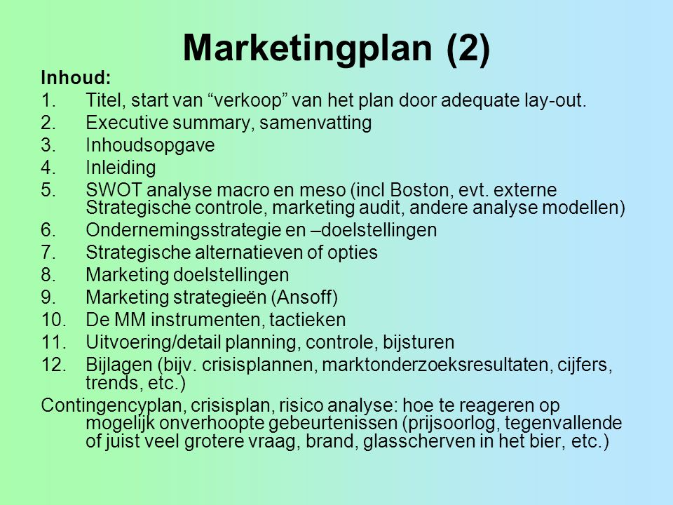 Marketingplan (2) Inhoud: