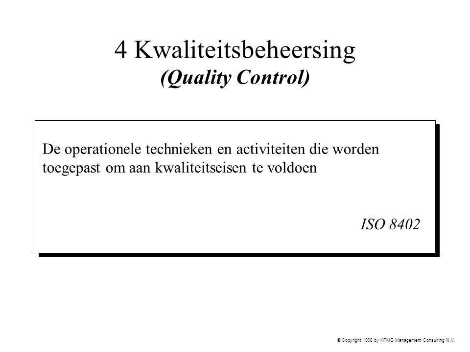 4 Kwaliteitsbeheersing (Quality Control)