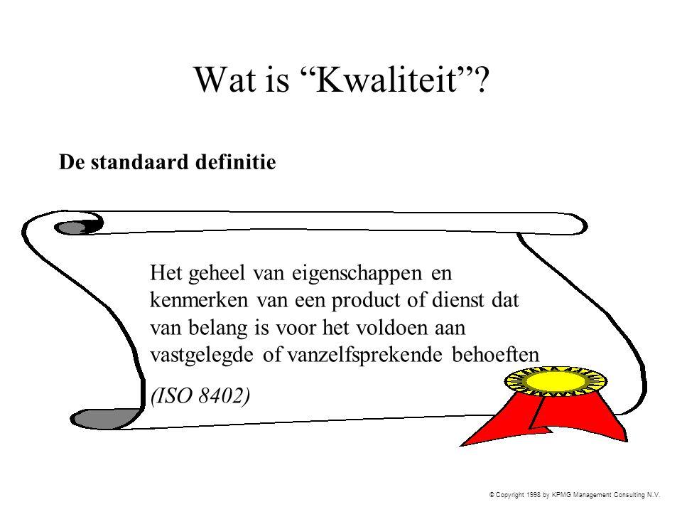 Wat is Kwaliteit De standaard definitie
