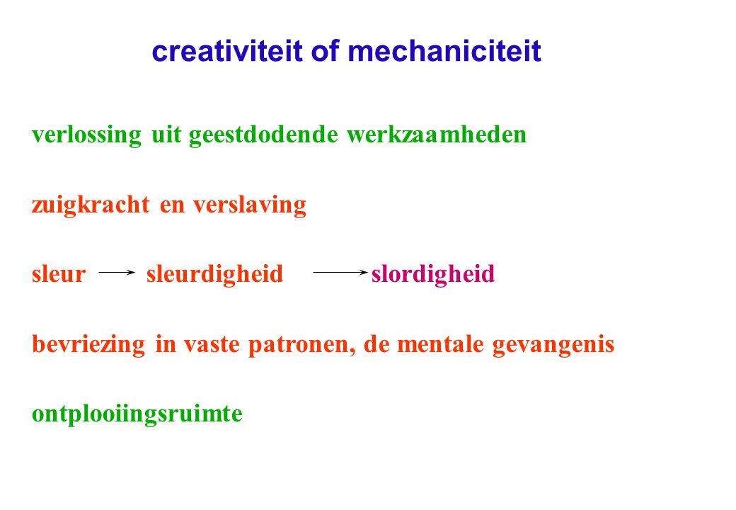creativiteit of mechaniciteit