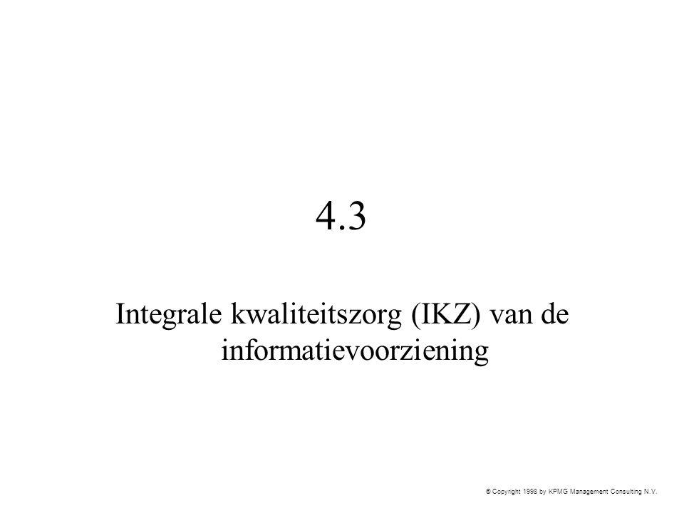 Integrale kwaliteitszorg (IKZ) van de informatievoorziening