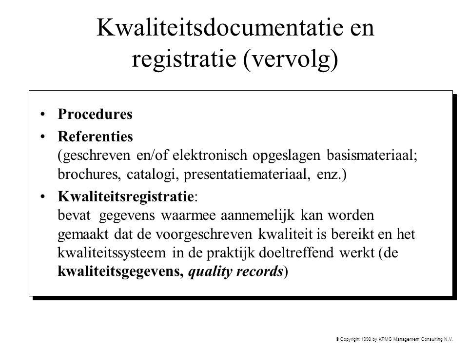 Kwaliteitsdocumentatie en registratie (vervolg)
