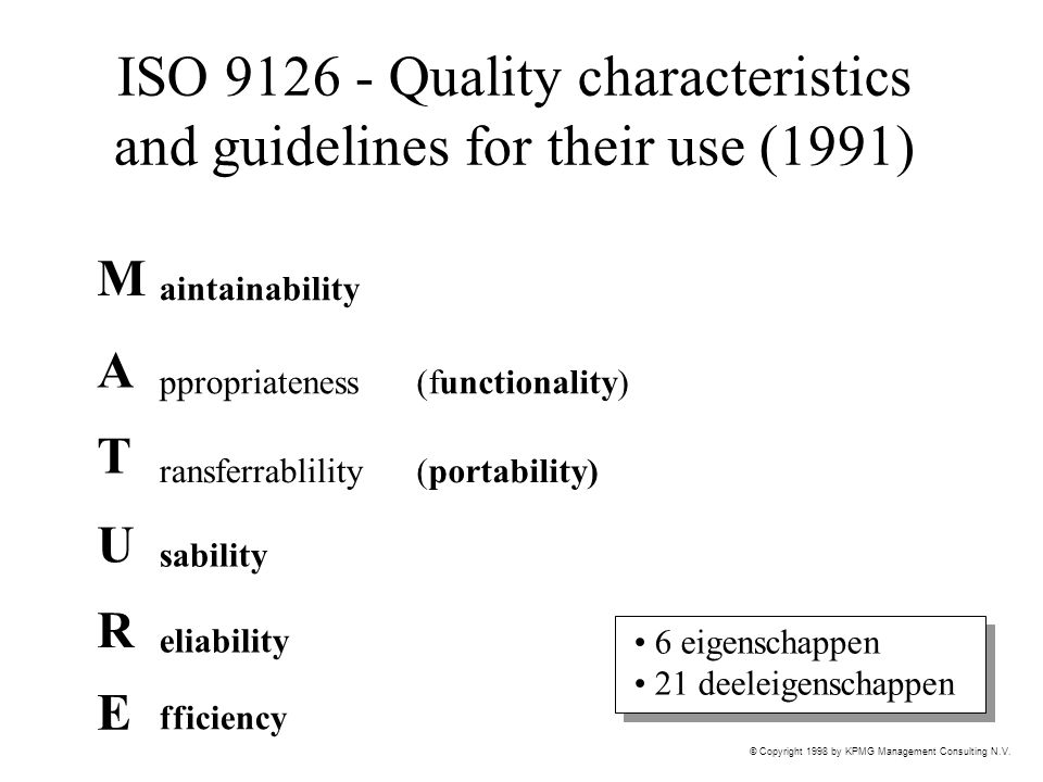 ISO 9126 - Quality characteristics and guidelines for their use (1991)
