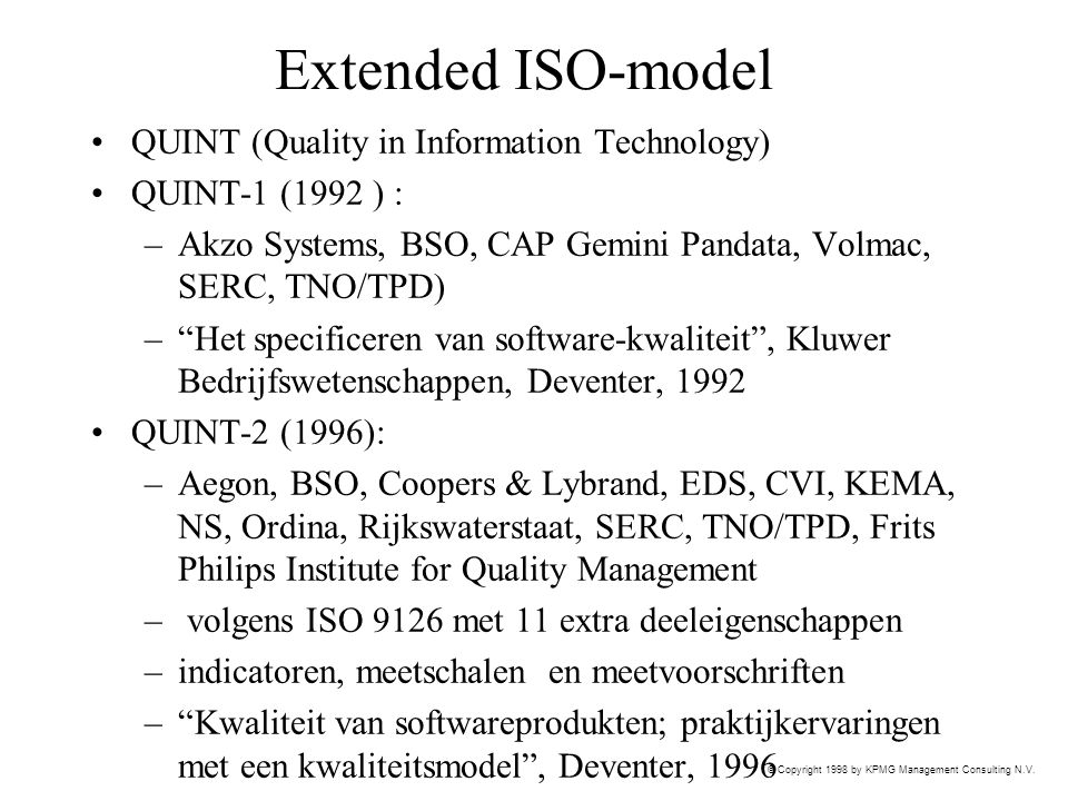 Extended ISO-model QUINT (Quality in Information Technology)