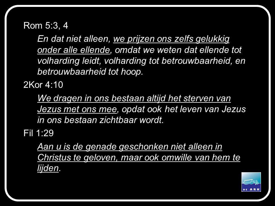 Rom 5:3, 4
