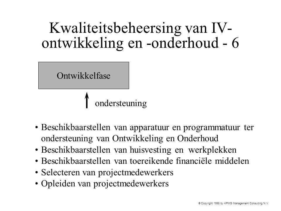 Kwaliteitsbeheersing van IV-ontwikkeling en -onderhoud - 6