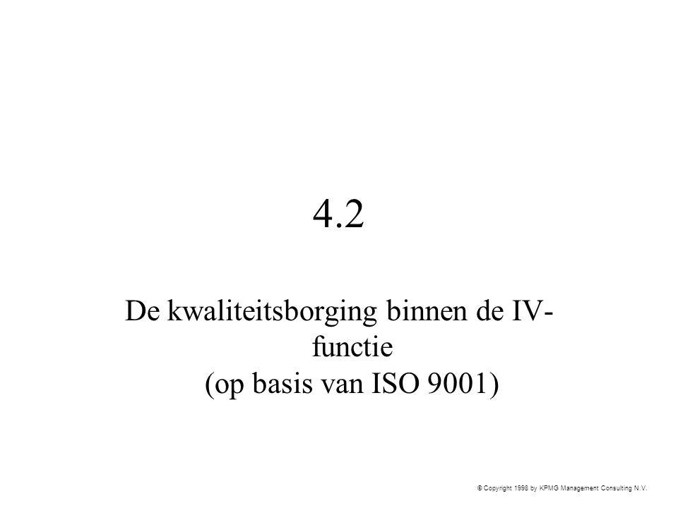 De kwaliteitsborging binnen de IV-functie (op basis van ISO 9001)