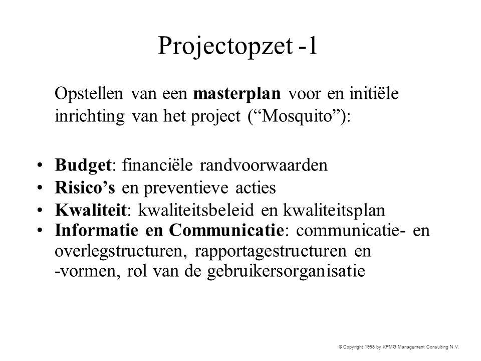 Projectopzet -1 Opstellen van een masterplan voor en initiële inrichting van het project ( Mosquito ):