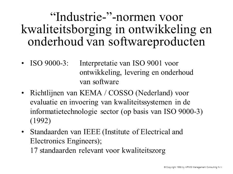 Industrie- -normen voor kwaliteitsborging in ontwikkeling en onderhoud van softwareproducten