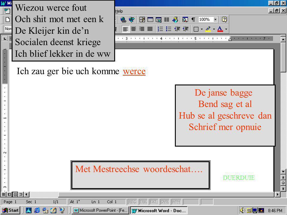 Met Mestreechse woordeschat….