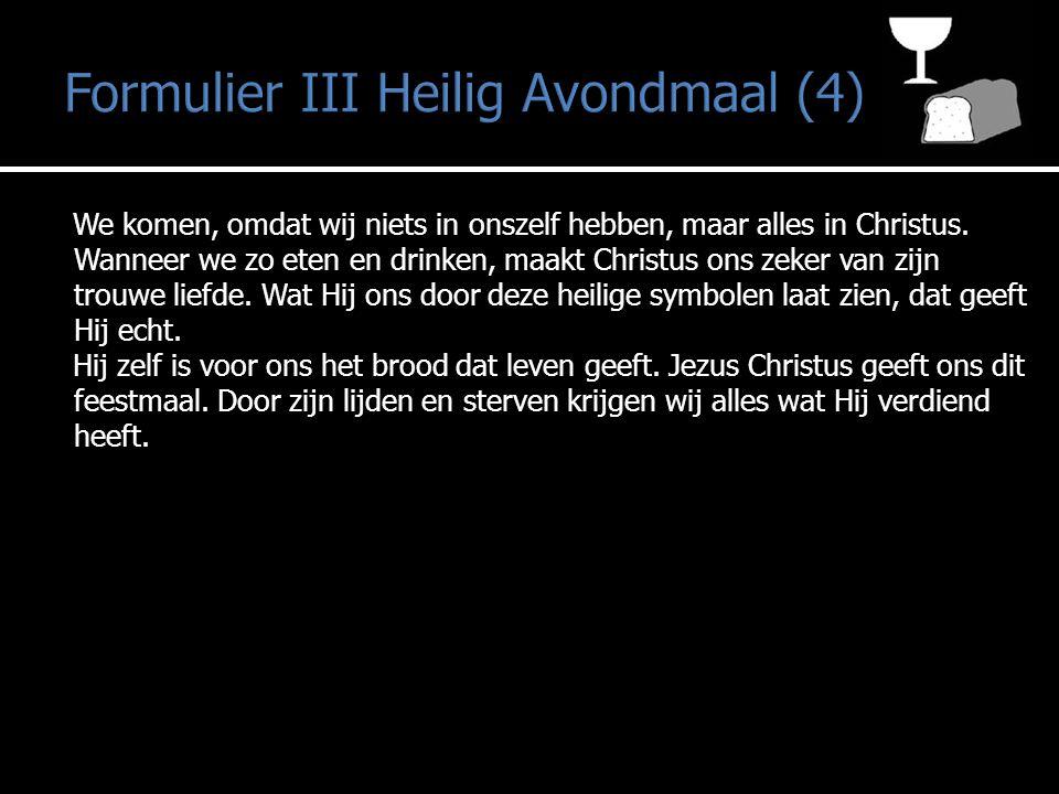 Formulier III Heilig Avondmaal (4)