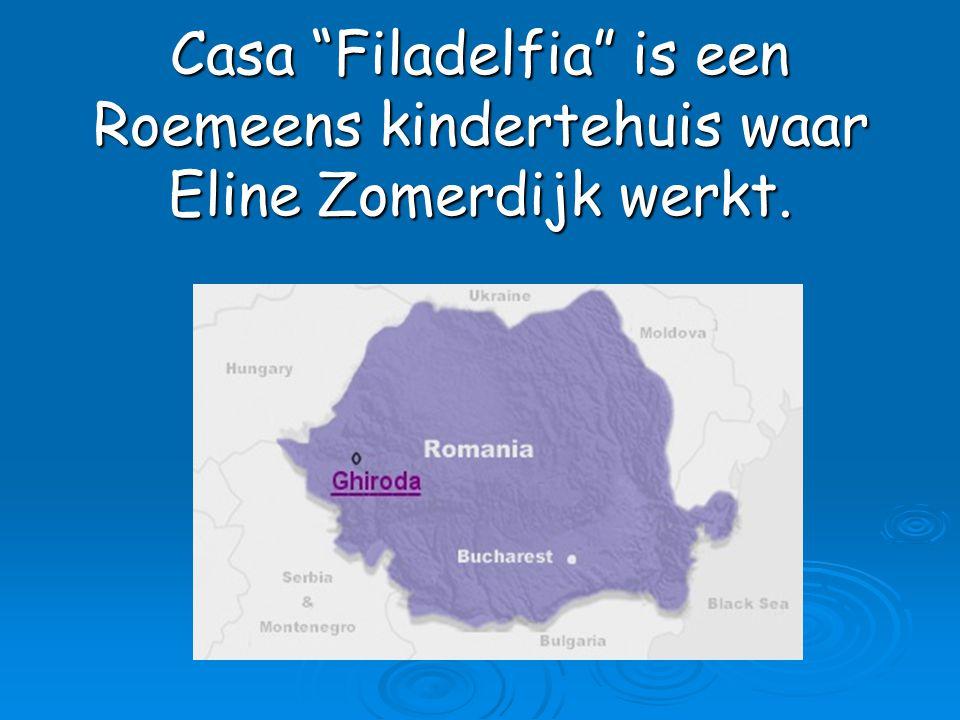 Casa Filadelfia is een Roemeens kindertehuis waar Eline Zomerdijk werkt.