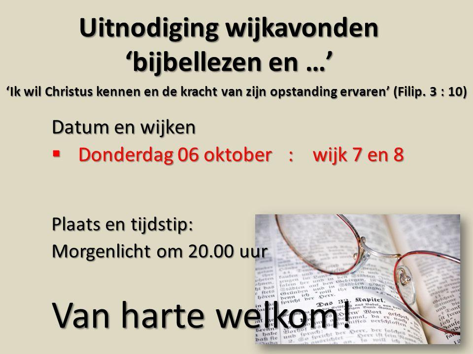 Uitnodiging wijkavonden 'bijbellezen en …'