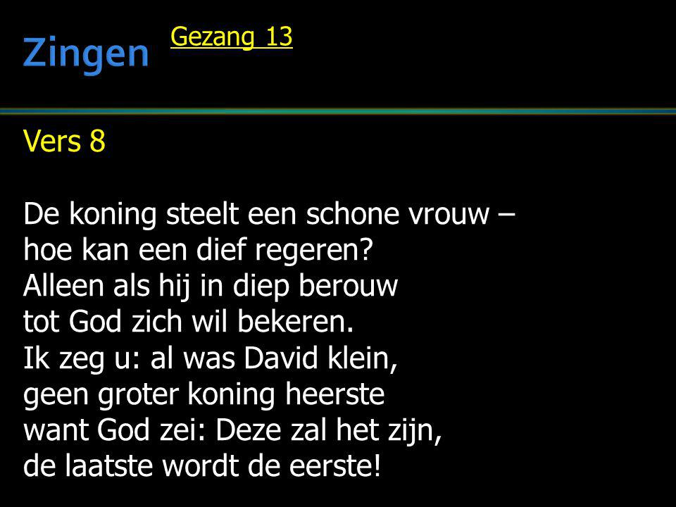 Zingen Vers 8 De koning steelt een schone vrouw –