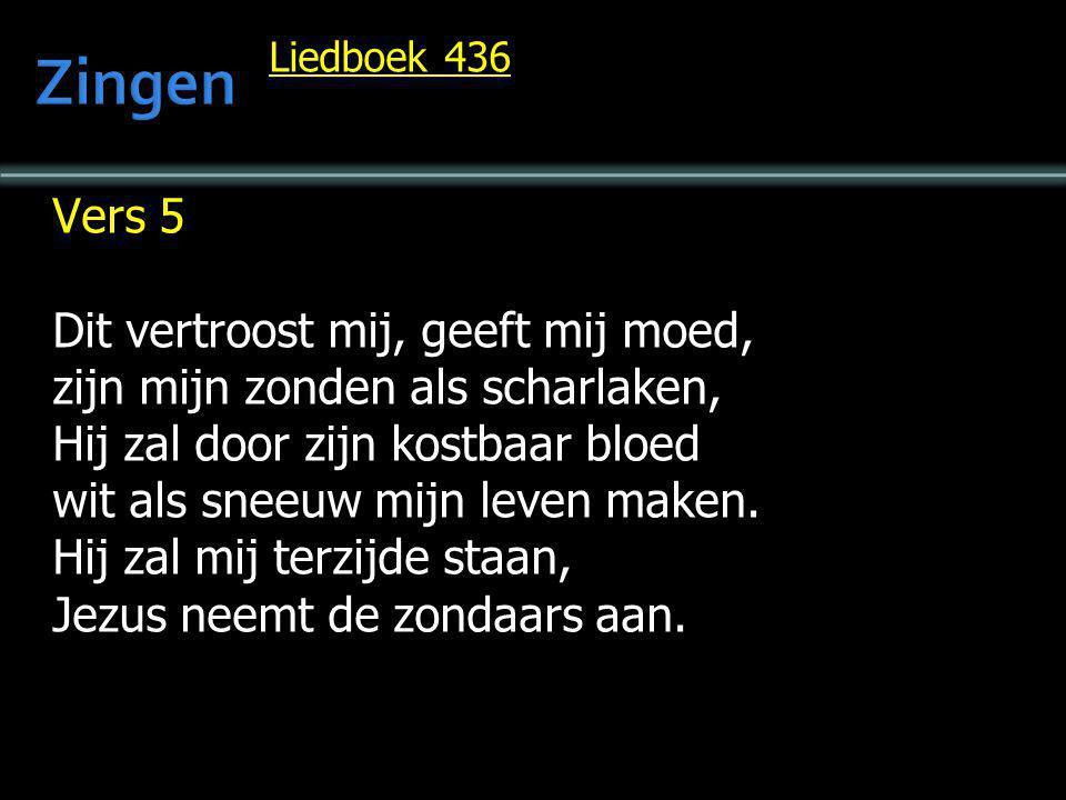 Zingen Vers 5 Dit vertroost mij, geeft mij moed,