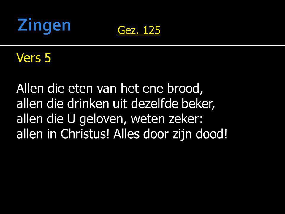 Zingen Gez. 125.