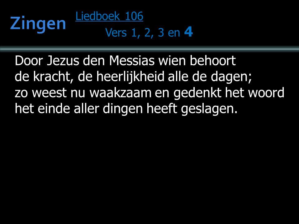 Zingen Door Jezus den Messias wien behoort