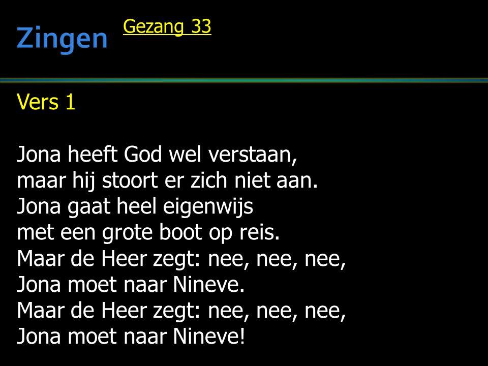 Zingen Vers 1 Jona heeft God wel verstaan,