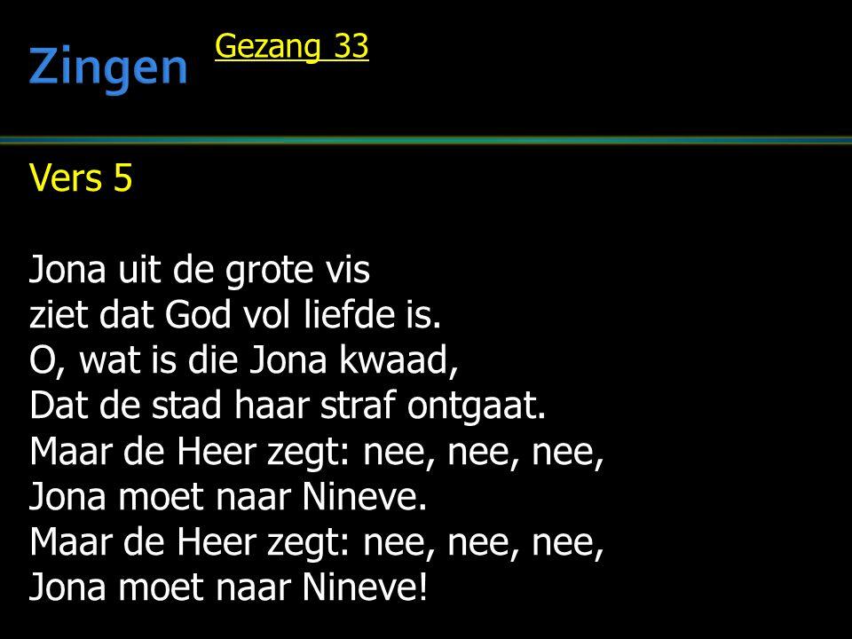 Zingen Vers 5 Jona uit de grote vis ziet dat God vol liefde is.
