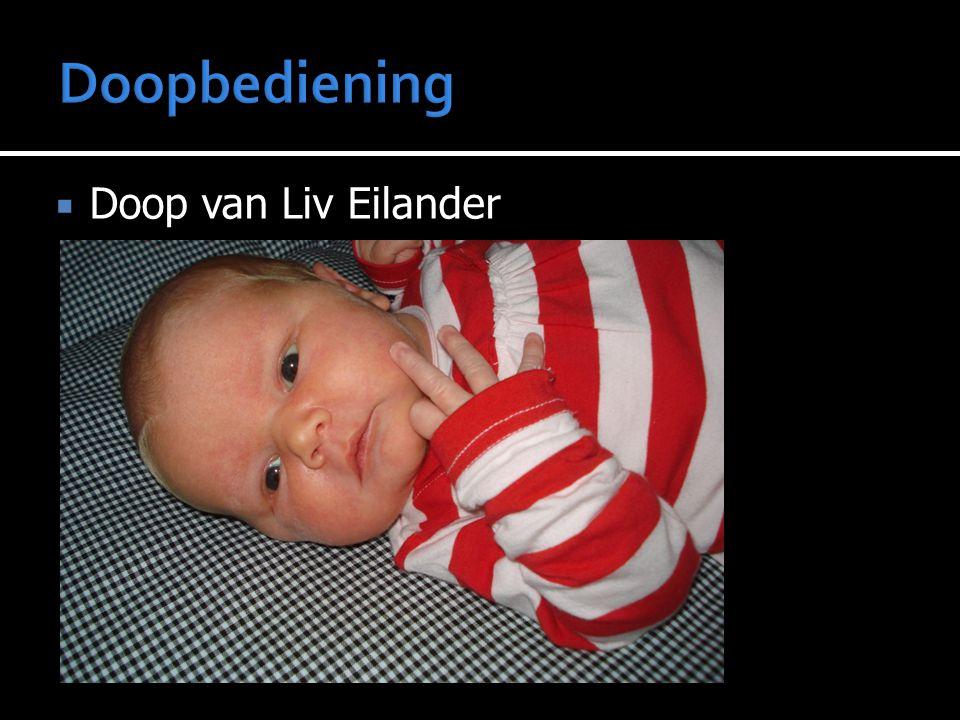 Doopbediening Doop van Liv Eilander
