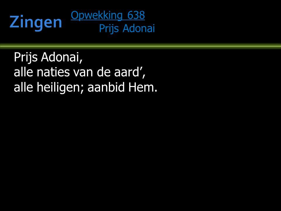 Zingen Prijs Adonai, alle naties van de aard',