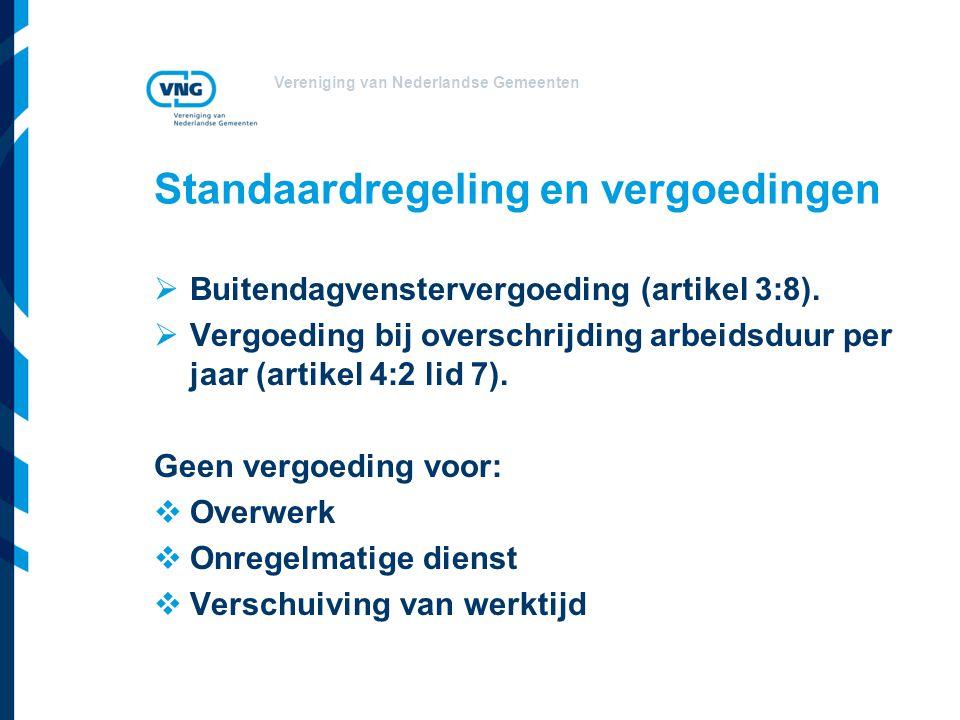 Standaardregeling en vergoedingen