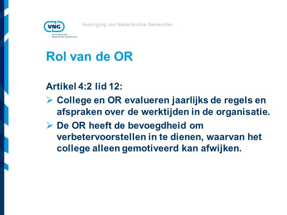 Rol van de OR Artikel 4:2 lid 12: