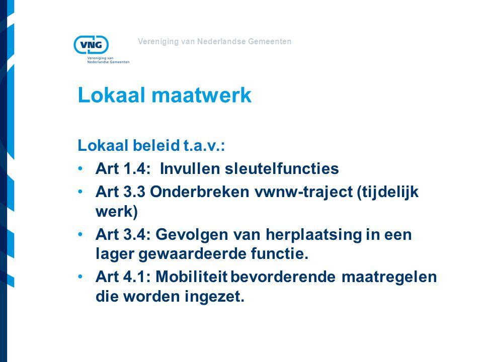 Lokaal maatwerk Lokaal beleid t.a.v.: