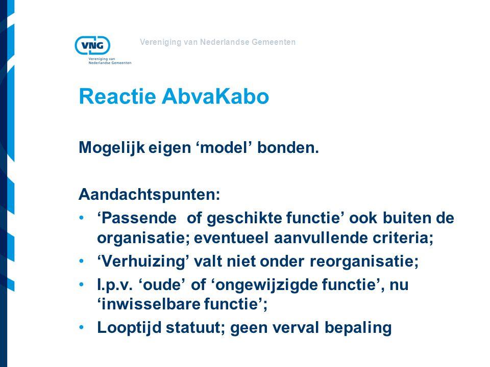 Reactie AbvaKabo Mogelijk eigen 'model' bonden. Aandachtspunten: