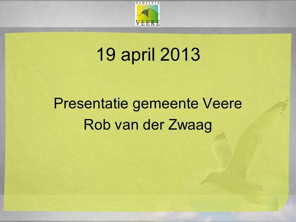 Presentatie gemeente Veere Rob van der Zwaag