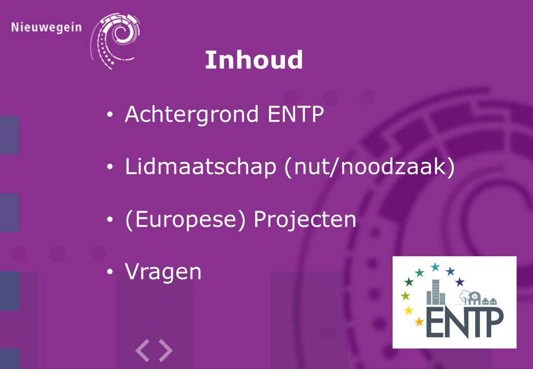 Inhoud Achtergrond ENTP Lidmaatschap (nut/noodzaak)