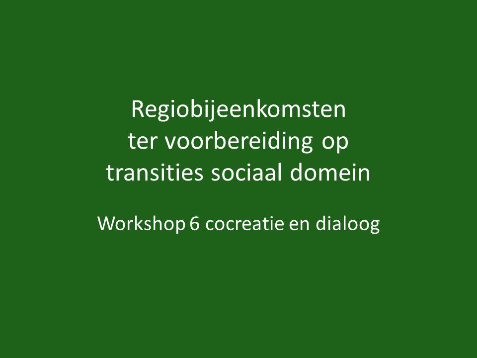 Regiobijeenkomsten ter voorbereiding op transities sociaal domein