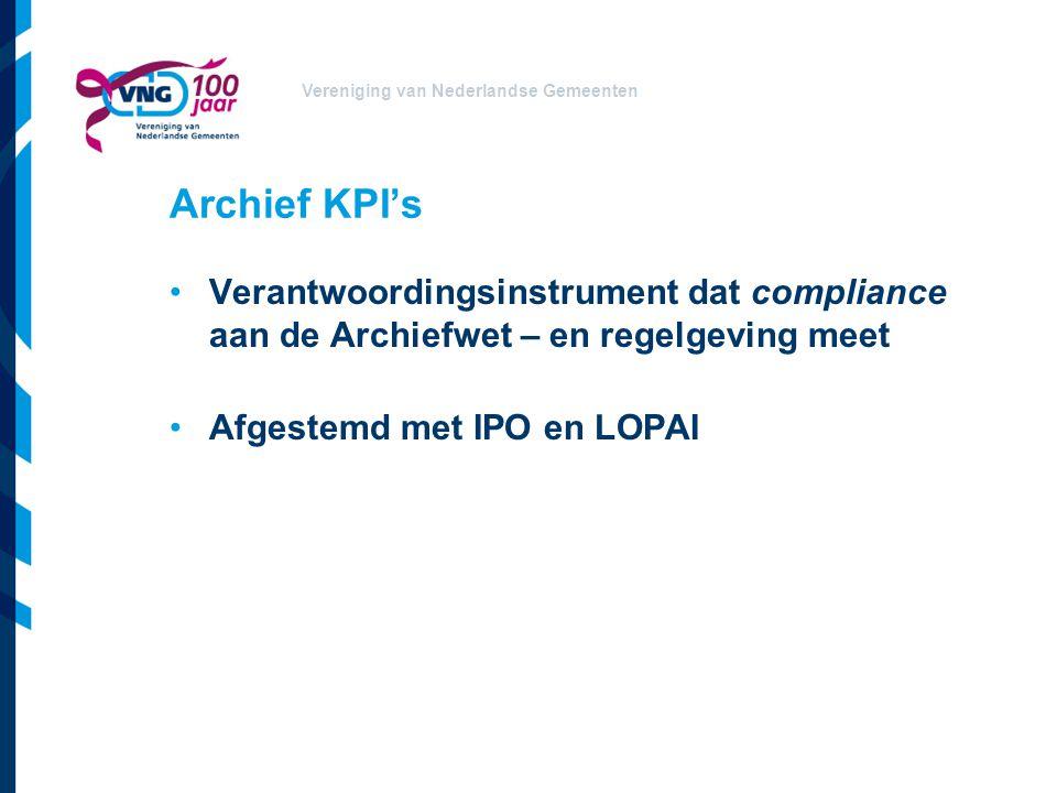 Archief KPI's Verantwoordingsinstrument dat compliance aan de Archiefwet – en regelgeving meet.