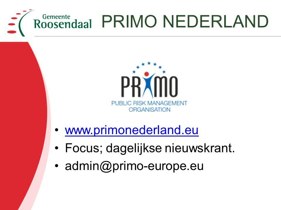 PRIMO NEDERLAND www.primonederland.eu Focus; dagelijkse nieuwskrant.