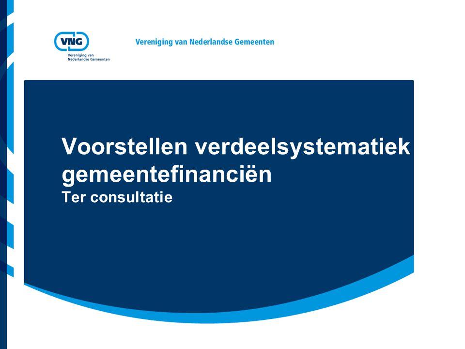 Voorstellen verdeelsystematiek gemeentefinanciën Ter consultatie