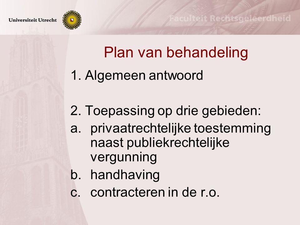 Plan van behandeling 1. Algemeen antwoord